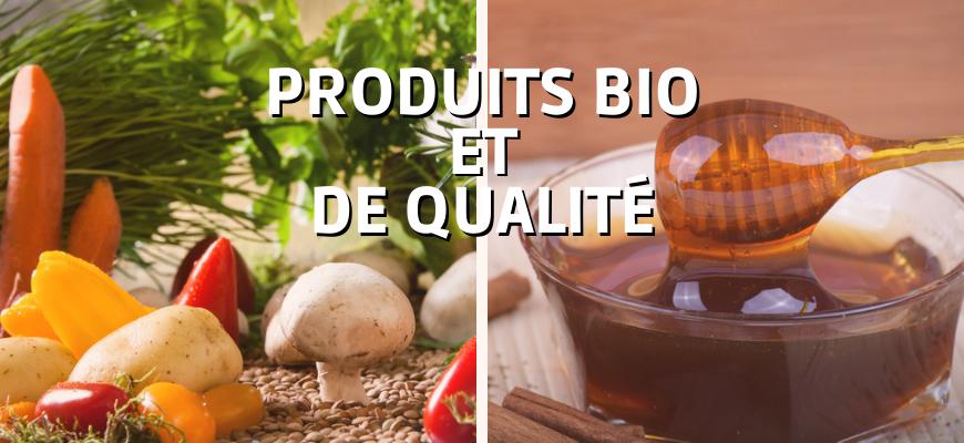 Produits bio et de qualité